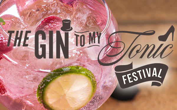 Gin To My Tonic Festival